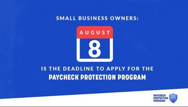 Banner showing deadline for a Paycheck Protection Program (PPP) loan is August 8