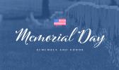 Remember and Honor Memorial Day 2021